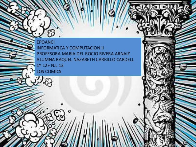 EPOANCI INFORMATICA Y COMPUTACION II PROFESORA MARIA DEL ROCIO RIVERA ARNAIZ ALUMNA RAQUEL NAZARETH CARRILLO CARDELL 1º «2...