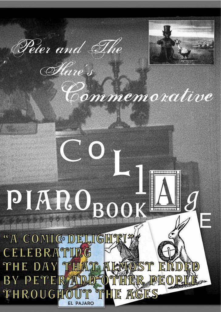 Peter and The Hare's Commemorative Collage Piano Book
