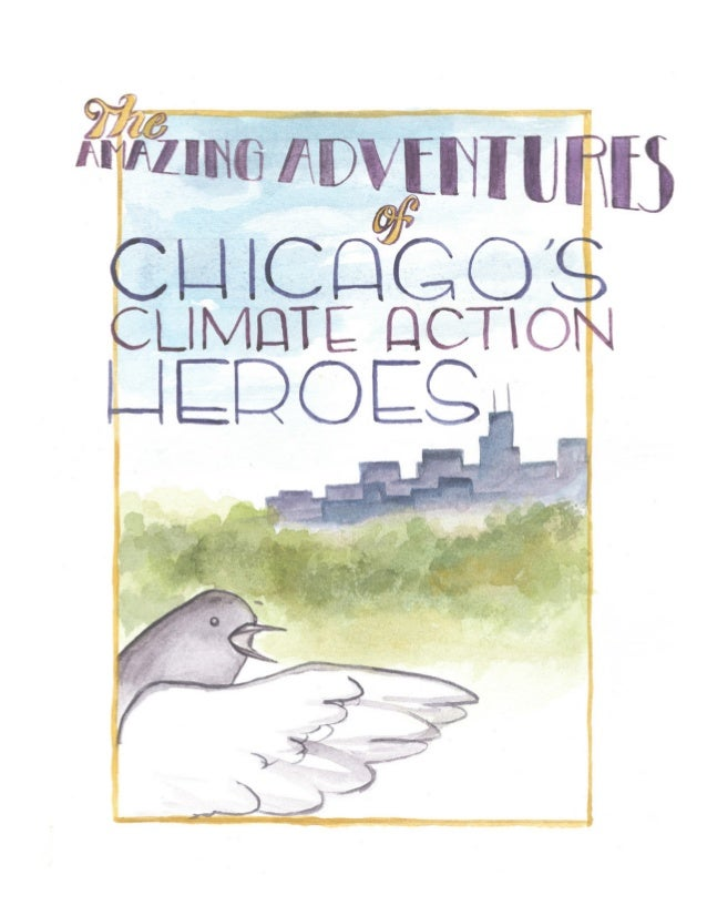 The Amazing Adventures of Chicago's Climate Action Heroes