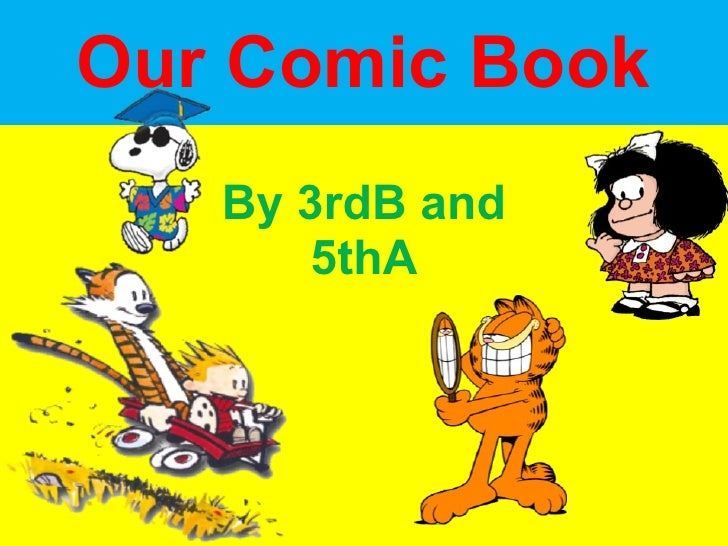 Our Comic Book By 3rdB and 5thA
