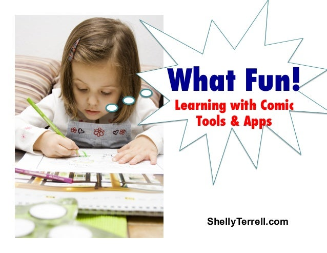 What Fun! Learning with Comic Tools & Apps  ShellyTerrell.com