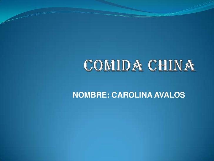 NOMBRE: CAROLINA AVALOS