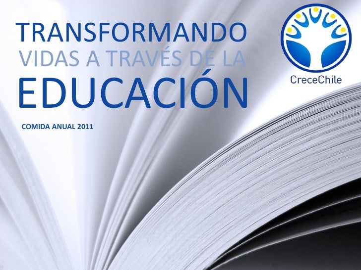 TRANSFORMANDOVIDAS A TRAVÉS DE LAEDUCACIÓNCOMIDA ANUAL 2011