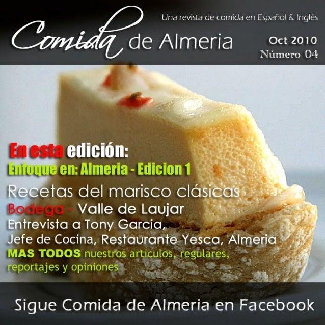 """Número Oil    Una revista de comida en Español 8. Inglés Cb fi de Almeria Oct 201°     .5' ,   ¿'í-ee _  Y N """"j '. :'. -""""""""'..."""