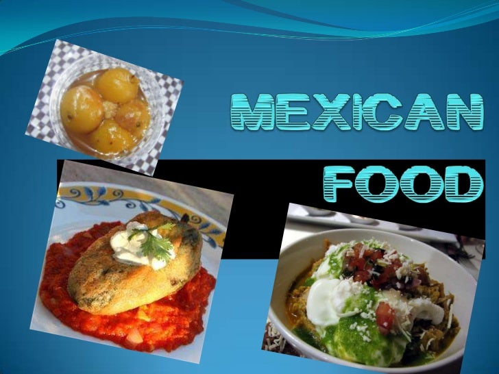 MEXICAN FOOD<br />