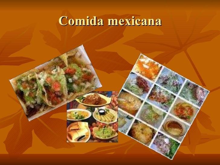 Mexicam food