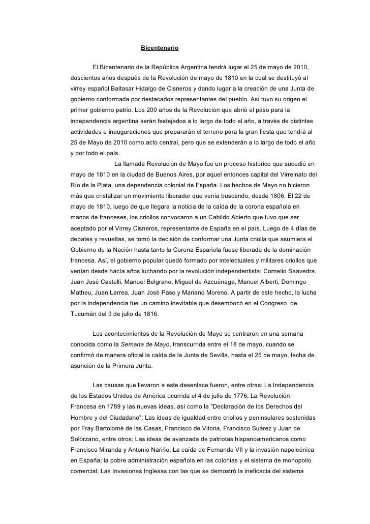 Bicentenario           El Bicentenario de la República Argentina tendrá lugar el 25 de mayo de 2010, doscientos años despu...