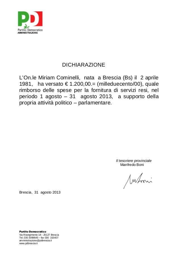 AMMINISTRAZIONE  DICHIARAZIONE L'On.le Miriam Cominelli, nata a Brescia (Bs) il 2 aprile 1981, ha versato € 1.200,00.= (mi...
