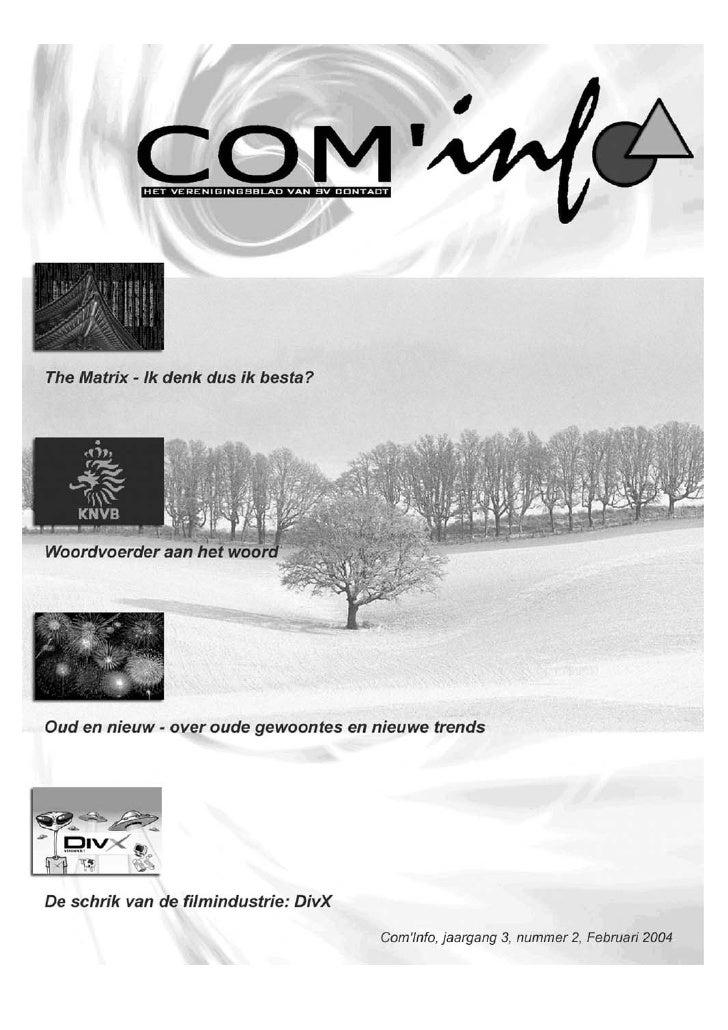 COLOFON / INHOUD Colofon  Com'info is het officiele orgaan van                                                            ...