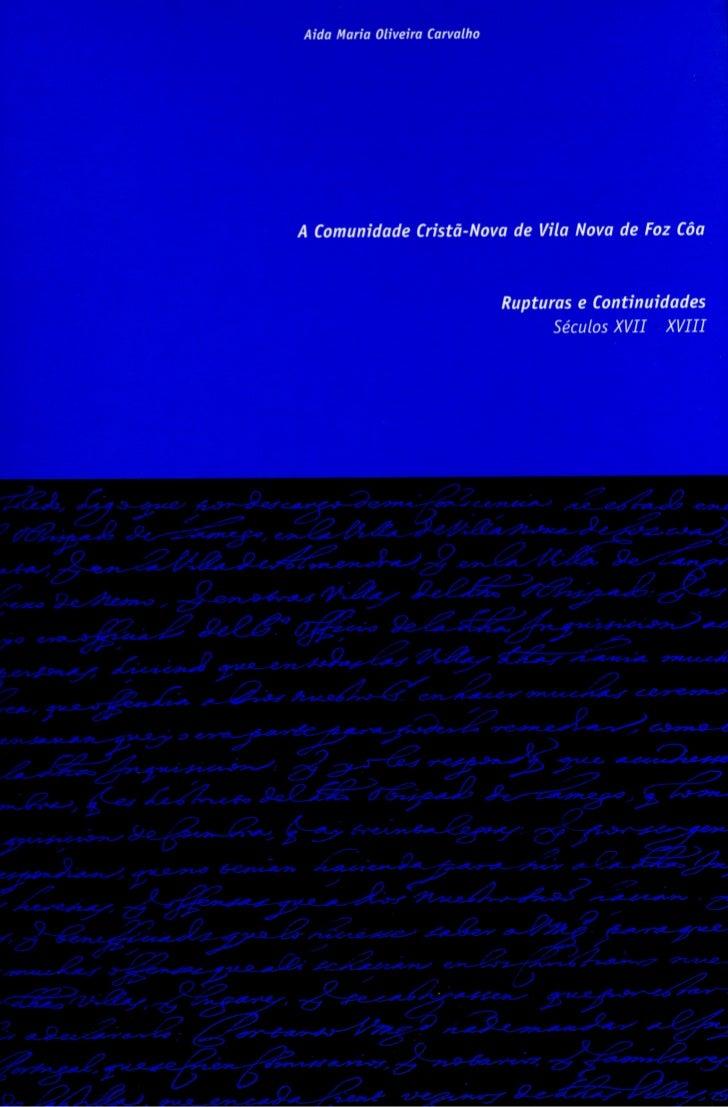PrefácioA obra nasceu em função da autora habitar em VilaNova de Foz Côa e fazer um Mestrado em História dasPopulações (U....