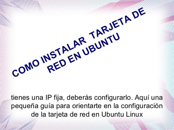 Com instalar tarjeta de red en ubuntu