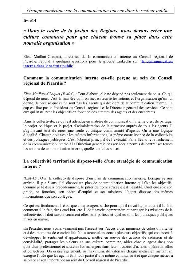 Groupe numérique sur la communication interne dans le secteur public Itw #14 « Dans le cadre de la fusion des Régions, nou...