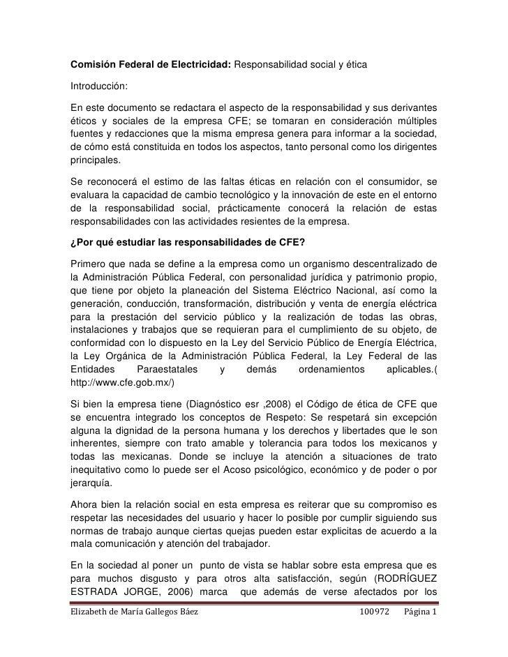 Comisión Federal de Electricidad: Responsabilidad social y éticaIntroducción:En este documento se redactara el aspecto de ...