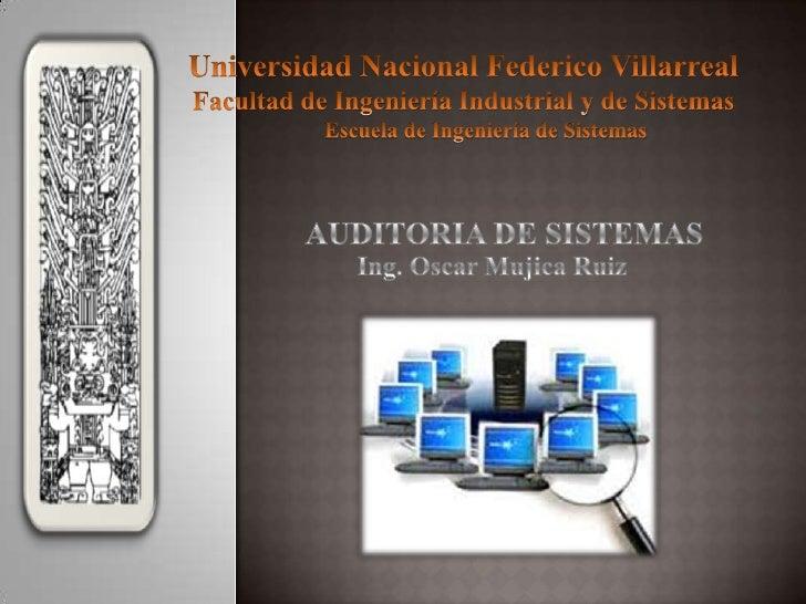 Universidad Nacional Federico Villarreal<br />Facultad de Ingeniería Industrial y de Sistemas<br />        Escuela de Inge...