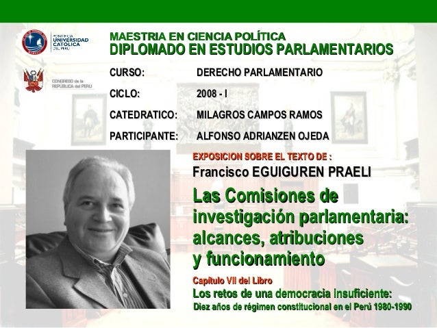 MAESTRIA EN CIENCIA POLÍTICADIPLOMADO EN ESTUDIOS PARLAMENTARIOSCURSO:           DERECHO PARLAMENTARIOCICLO:           200...