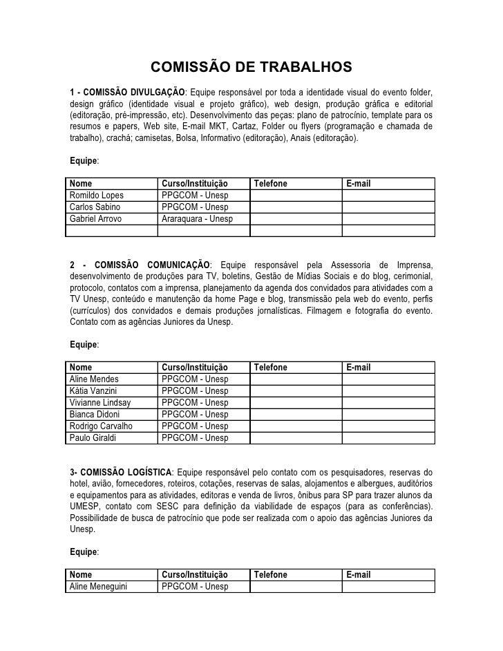 COMISSÃO DE TRABALHOS1 - COMISSÃO DIVULGAÇÃO: Equipe responsável por toda a identidade visual do evento folder,design gráf...