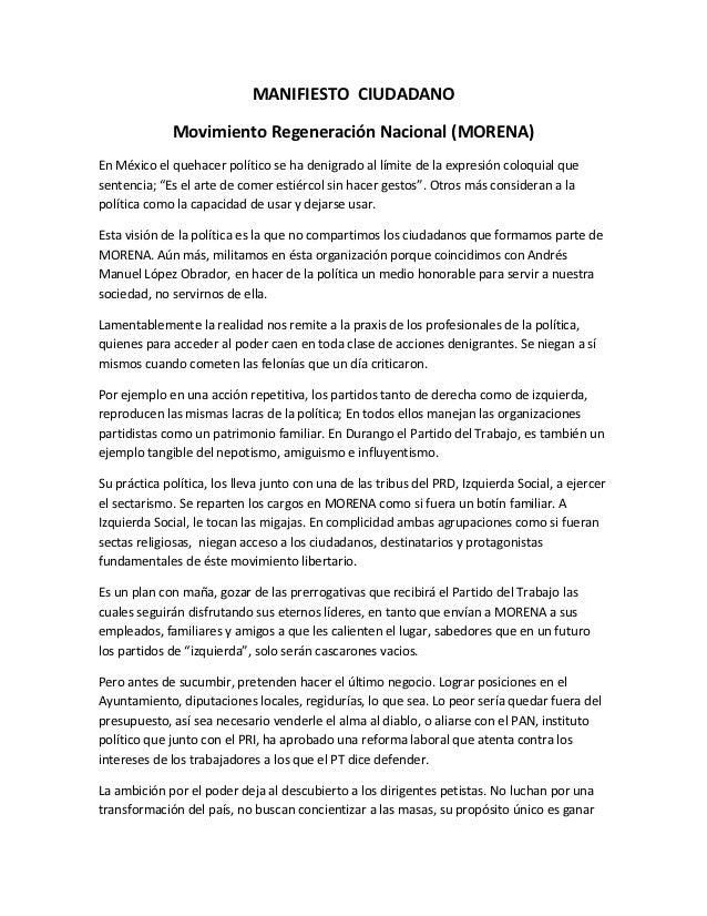 MANIFIESTO CIUDADANO              Movimiento Regeneración Nacional (MORENA)En México el quehacer político se ha denigrado ...