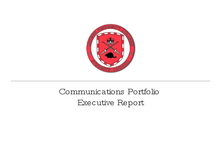Communications Portfolio  Executive Report