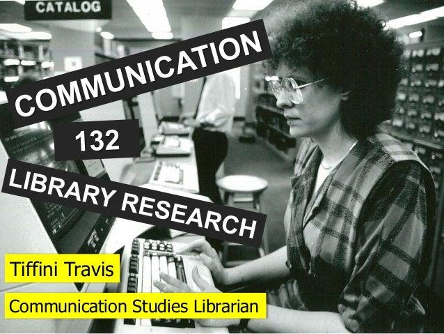 Tiffini Travis Communication Studies Librarian