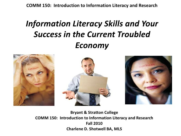 """""""Information Literacy Skills and Your Success in the Current Troubled Economy."""""""