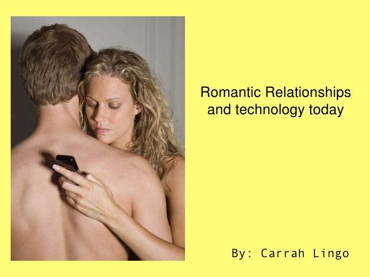 Comm201 slideshare romantic relationships and tech. lingo
