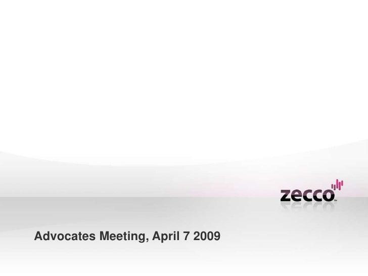 Advocates Meeting, April 7 2009