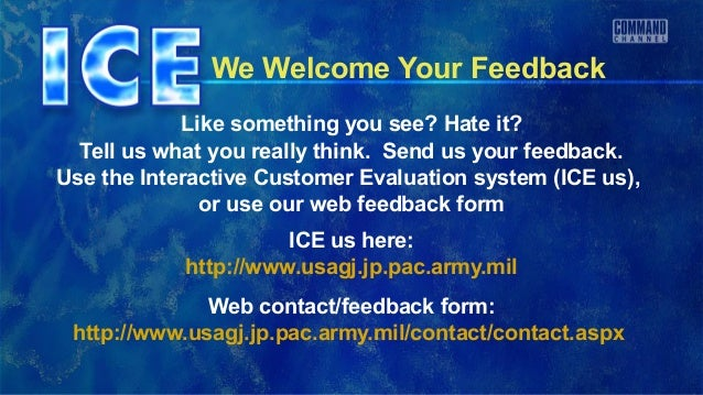 We Welcome Your Feedback            Like something you see? Hate it?  Tell us what you really think. Send us your feedback...