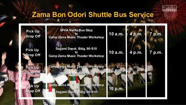 Zama Bon Odori Shuttle Bus ServiceZama Bon Odori Shuttle Bus Service Pick UpPick Up Drop OffDrop Off SFHA Narita Bus StopS...