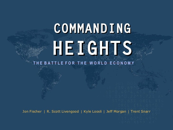 commanding heights I would like to recommend this documentary made by pbs, commanding heights it helped me understand the generalities of the construct of economies around the.