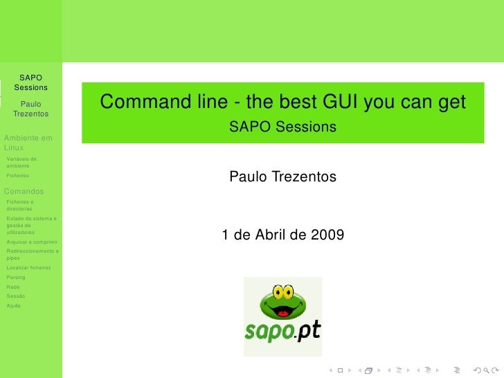 SAPO   Sessions                         Command line - the best GUI you can get     Paulo   Trezentos                     ...