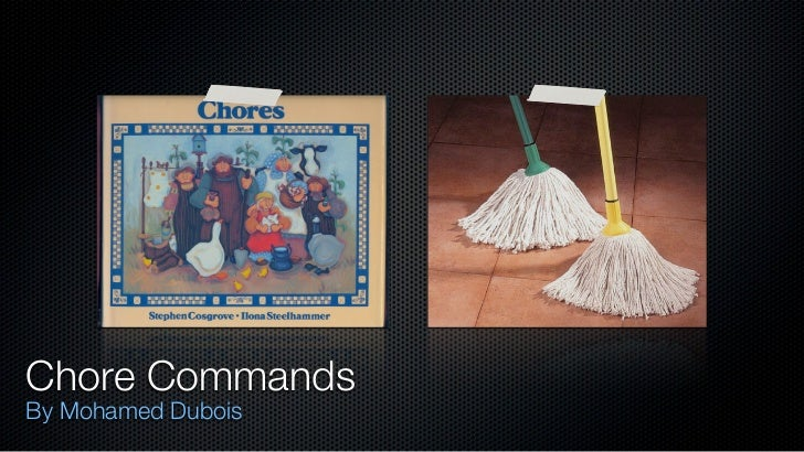 Chore CommandsBy Mohamed Dubois