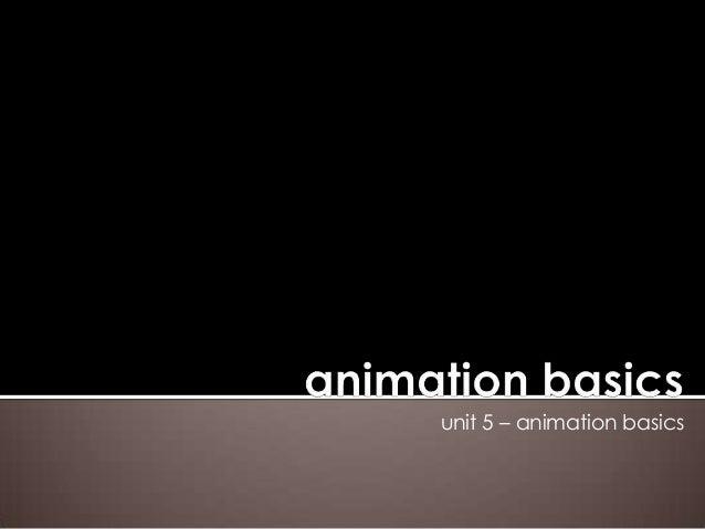 unit 5 – animation basics