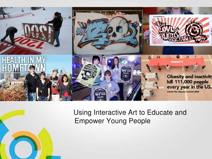 Using Interactive Art to Educate andEmpower Young People
