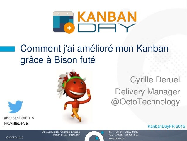 comment j 39 ai am lior mon kanban gr ce bison fut kanbanday fr 2. Black Bedroom Furniture Sets. Home Design Ideas