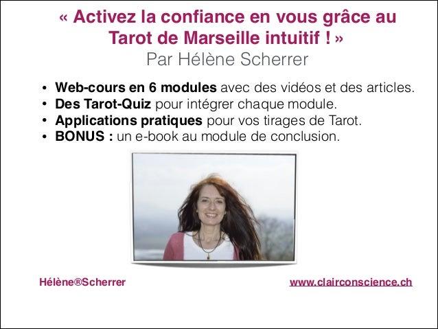 """«Activez la confiance en vous grâce au Tarot de Marseille intuitif !»"""" Par Hélène Scherrer • • • •  Web-cours en 6 module..."""
