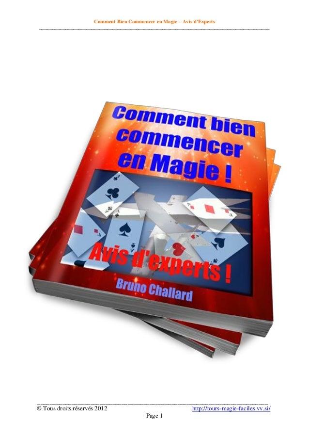 Comment Bien Commencer en Magie – Avis d'Experts _________________________________________________________________________...