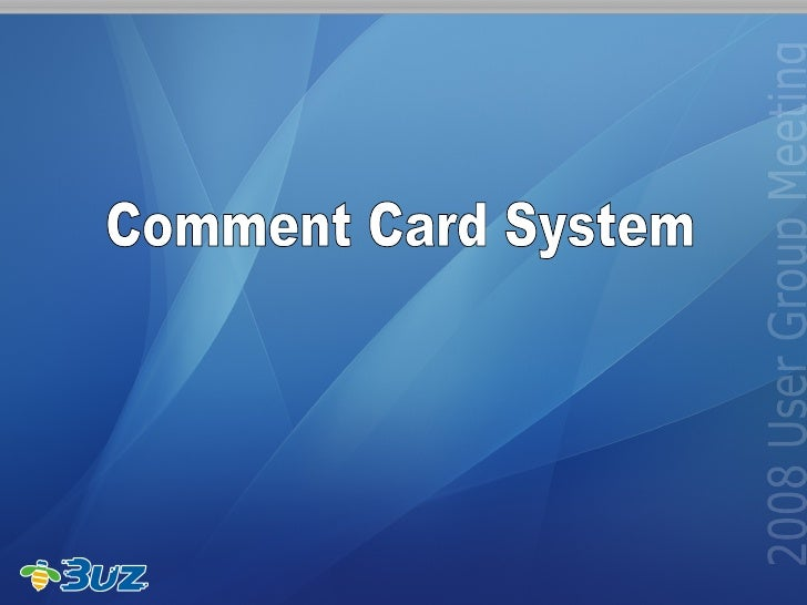 Comment Card System
