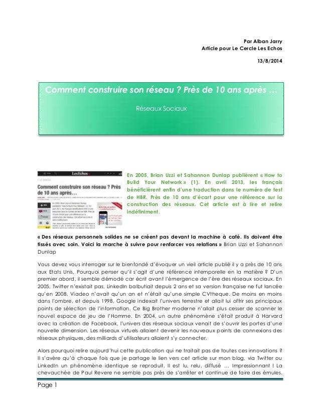 Page 1 Par Alban Jarry Article pour Le Cercle Les Echos 13/8/2014 En 2005, Brian Uzzi et Sahannon Dunlap publièrent « How ...