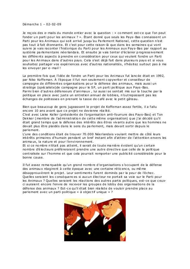Démarche 1 – 02-02-09 Je reçois des e-mails du monde entier avec la question : « comment est-ce que l'on peut fonder un pa...