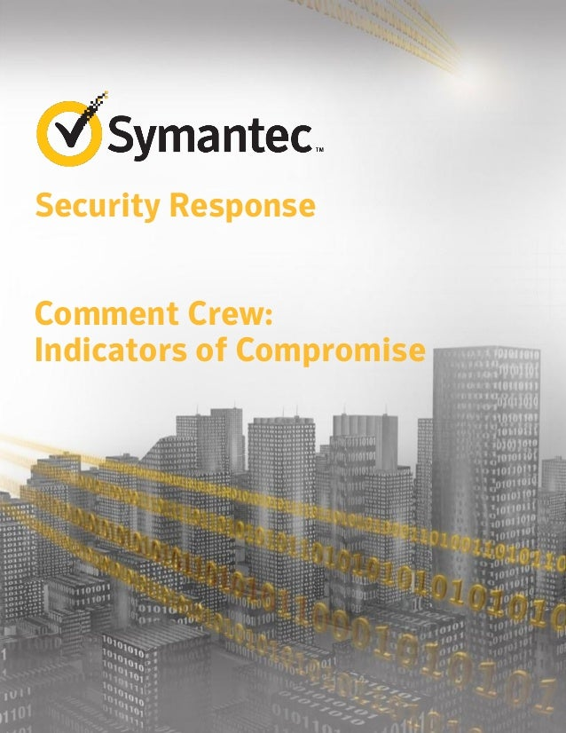 Comment Crew: Indictors of Compromise                                                                                     ...