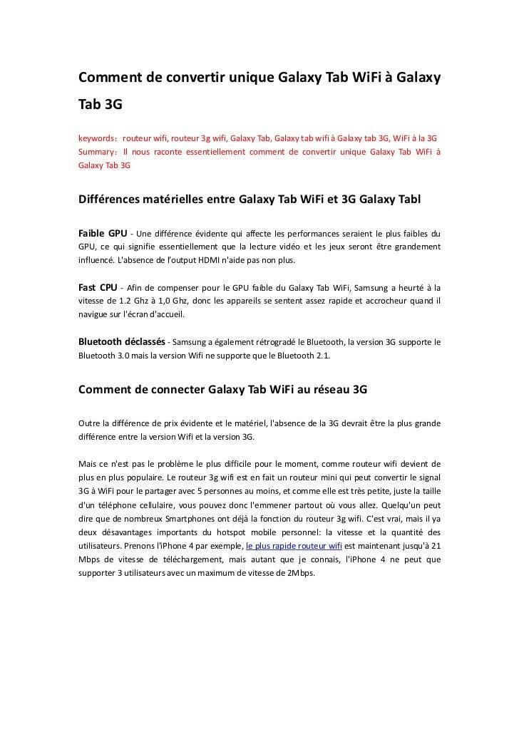 Comment de convertir unique Galaxy Tab WiFi à GalaxyTab 3Gkeywords:routeur wifi, routeur 3g wifi, Galaxy Tab, Galaxy tab w...