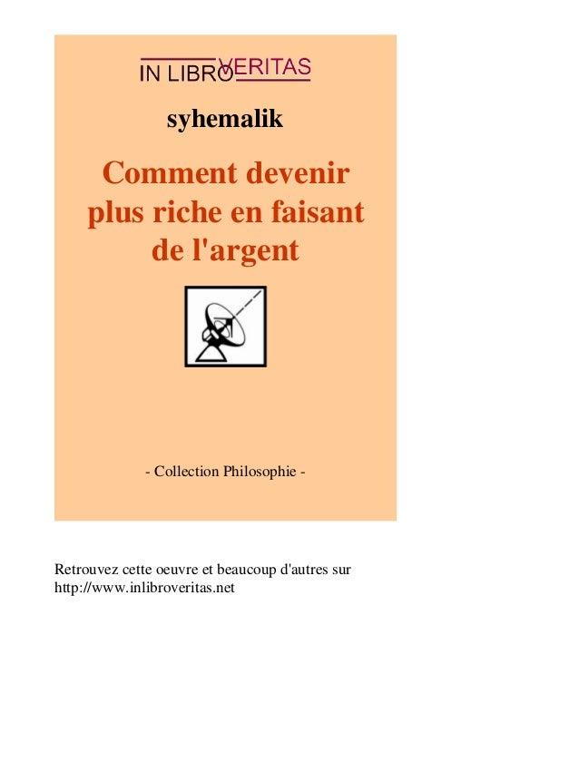 syhemalik  Comment devenir  plus riche en faisant  de l'argent  - Collection Philosophie -  Retrouvez cette oeuvre et beau...