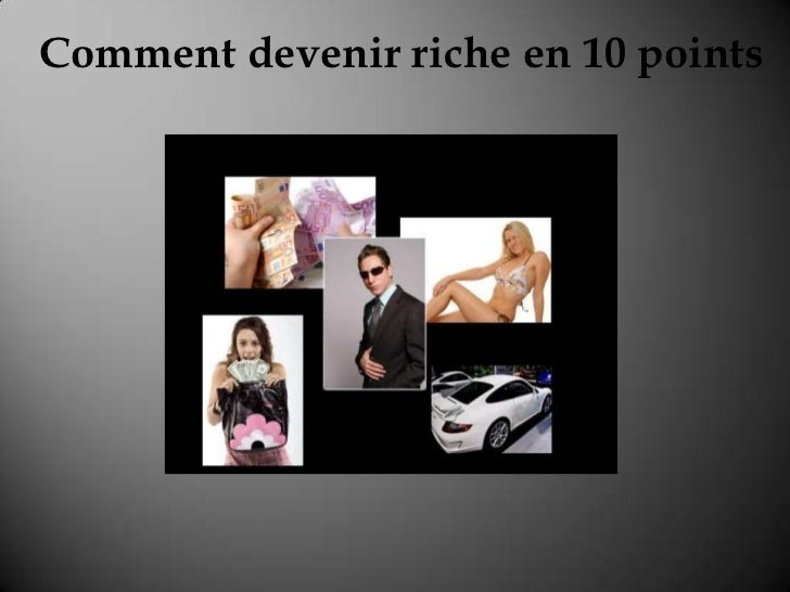 Comment devenir riche en 10 points