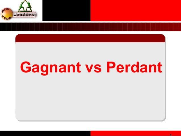 Gagnant vs Perdant