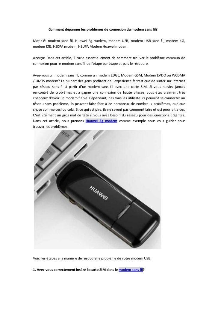 Comment dépanner les problèmes de connexion du modem sans fil?Mot-clé: modem sans fil, Huawei 3g modem, modem USB, modem U...