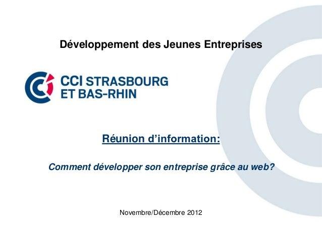 Développement des Jeunes Entreprises           Réunion d'information:Comment développer son entreprise grâce au web?      ...