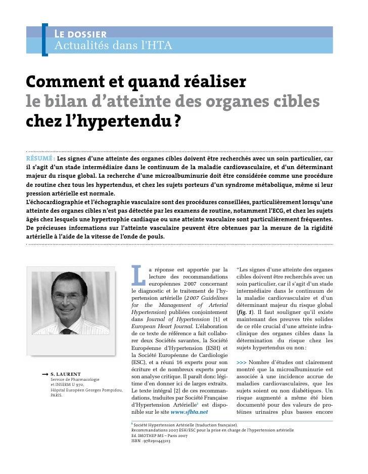 Le dossier          Actualités dans lHTAComment et quand réaliserle bilan d'atteinte des organes cibleschez l'hypertendu?...