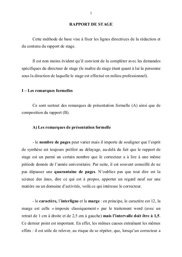 1  RAPPORT DE STAGE  Cette méthode de base vise à fixer les lignes directrices de la rédaction et  du contenu du rapport d...
