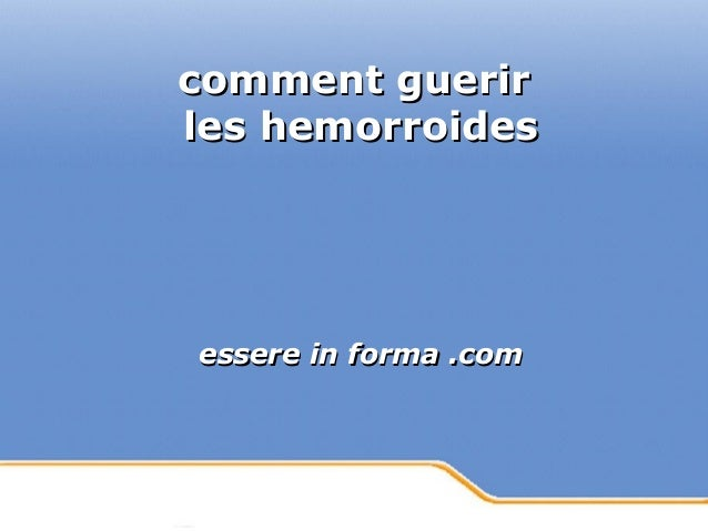 Powerpoint Templates Page 1Powerpoint Templates comment guerircomment guerir les hemorroidesles hemorroides essere in form...