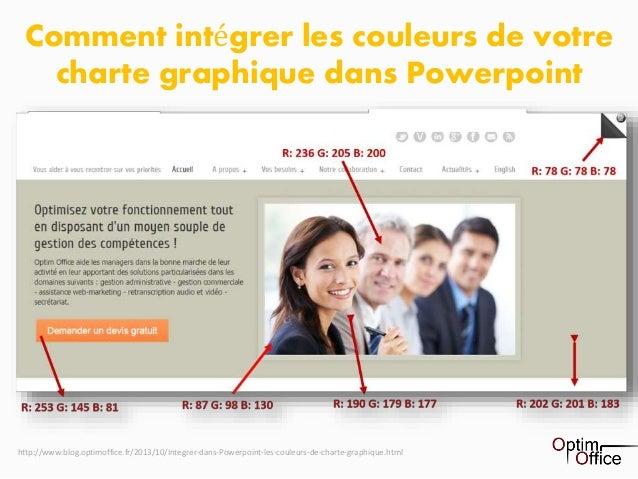 1 Comment intégrer les couleurs de votre charte graphique dans Powerpoint http://www.blog.optimoffice.fr/2013/10/Integrer-...
